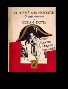O drama sub Napoleon, o carte romantica de Arthur Conan Doyle