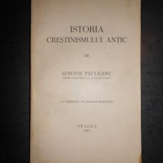 ZENOVIE PACLISANU - ISTORIA CRESTINISMULUI ANTIC {1937} - Carte veche