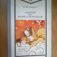 H4 Legende Sau Basmele Romanilor-petre Ispirescu - Carte Basme