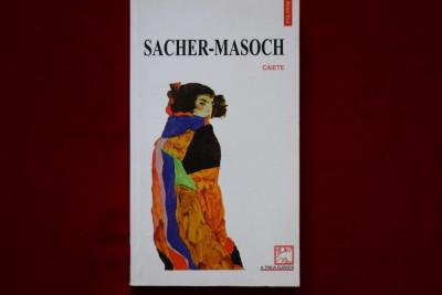 Sacher - Masoch :Caiete foto