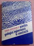 Practica Geologica Inginereasca In Constructii - Eugeniu Marchidanu