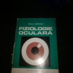 Fiziologie Oculara- Paul Cernea - Carte Oftalmologie