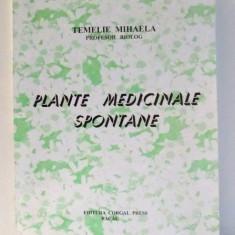 PLANTE MEDICINALE SPONTANE de TEMELIE MIHAELA, 2002