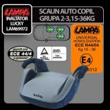 Scaun auto copil grupa 2-3 Lucky Profesional Brand