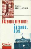 AS - Florin ConstantinIU - DE LA RAZBOIUL FIERBINTE LA RAZBOIUL RECE