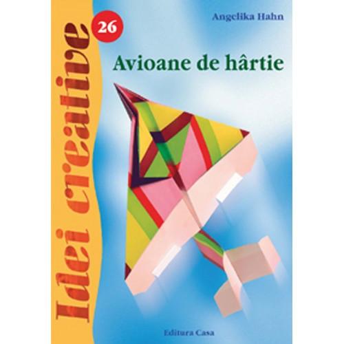 Avioane de Hartie 26 - Idei Creative foto mare