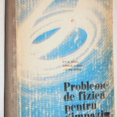 Probleme de Fizica pentru gimnaziu (1982) - Culegere Fizica