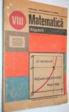 Matematica - Algebra - manual pentru clasa a VIII a (1991)