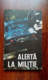 025 - Alerta la militie - Gheorghe Aldea