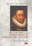 De la revolta la independentă. Tările de jos (1550-1650)