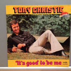 TONY CHRISTIE - IT'S GOOD TO BE ME (1974/MCA rec/RFG) - Vinil/Analog/Impecabil - Muzica Pop universal records