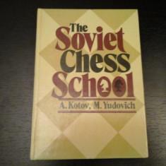 The Soviet Chess School - A. Kotov, M. Yudovich, Raduga Publish., 1983, 192 pag - Carte in engleza