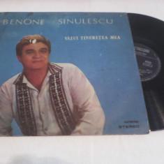 VINIL BENONE SINULESCU VAZUI TINERETEA MEA EPE 03563 DISC STARE FOARTE BUNA