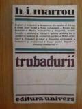 D4 Trubadurii -  H.  I.Marrou