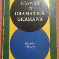 Exercitii De Gramatica Germana - Basilius Abager - Curs Limba Germana Altele