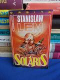 STANISLAW LEM - SOLARIS ( SF ) -* TRADUCERE ADRIAN ROGOZ - 1993