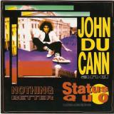 JOHN DU CANN AND STATUS QUO, 1992