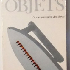 Le systeme des objets / Jean Baudrillard - Filosofie