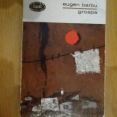 b2 Groapa  - Eugen Barbu