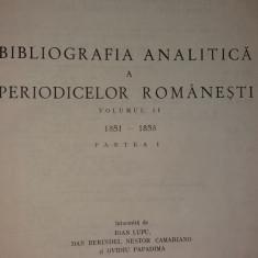 BIBLIOGRAFIA ANALITICA A PERIODICELOR ROMANESTI - VOL. II - 1851-1858 - PARTEA I