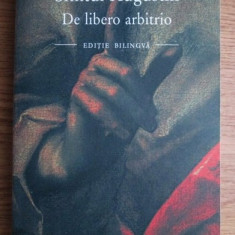 De libero arbitrio Liberul arbitru/ Sf. Augustin (editie bilingva latina-ro.) - Filosofie