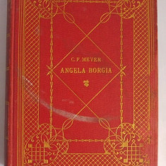 Carte veche germana, din 1891, Angela Borgia, Novelle von Conrad Ferdinand Meyer - Carte in germana
