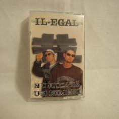 Vand caseta audio Il-Egal-Niciodata Un Nimeni, originala, raritate - Muzica Hip Hop cat music, Casete audio