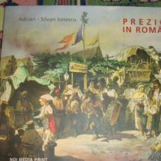 Preziosi in Romania an 2003/106ilustratii- Adrian Silvan Ionescu - Istorie