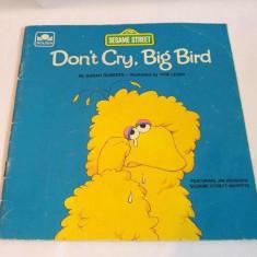 Don't Cry, Big Bird, carte in limba engleza, cu personaje din Sesame Street - Carte in engleza