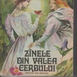 Zanele din Valea Cerbului - Nestor Urechia (00123) - Carte de povesti