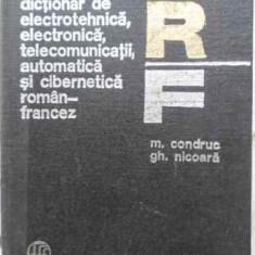 Dictionar De Electrotehnica, Electronica, Telecomunicatii, Au - Mihai Condruc Gheorghe Nicoara, 407758 - Carti Electrotehnica