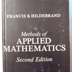 Methods of Applied Mathematics / Francis B. Hildebrand - Carte Matematica