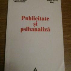 Doris-Louise Haineault - Publicitate Si Psihanaliza - Ed. Trei 2002 - Carte de publicitate