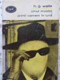 Omul Invizibil. Primii Oameni In Luna - H.g. Wells ,407645