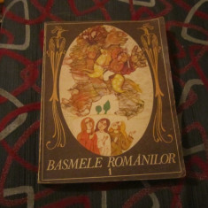 Basmele romanilor vol 1an 1984 - Carte Basme