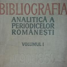 BIBLIOGRAFIA ANALITICA A PERIODICELOR ROMANESTI - VOL. I - 1790-1850 - PARTEA I