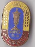 Insigna Cupa Agriculturii 1960 Editia a II a