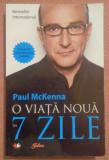 O Viata Noua In 7 Zile  -  Paul McKenna, Litera