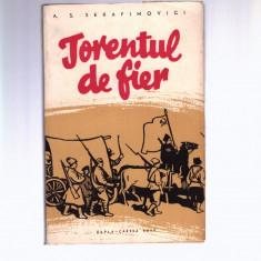 A. S. Serafimovici - Torentul de fier, cartea rusa, 1959 - Carte Epoca de aur