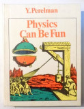 Physics Can Be Fun / Y. Perelman