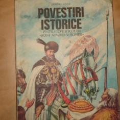 Povestiri istorice partea a doua 103pag/an an 1982/ilustratii- Dumitru Almas - Carte educativa