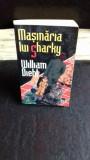MASINARIA LUI SHARKY - WILLIAM DIEHL
