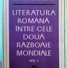 Crohmălniceanu - Literatura română între cele două războaie mondiale vol 1, 1972 - Studiu literar