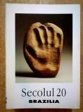Secolul 20 - Brazilia {8-9-10/1998}