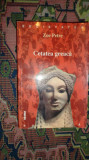Cetatea greaca intre real si imaginar 427pagini/an 2000- Zoe Petre
