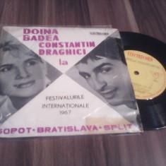 VINIL DOINA BADEA/CONSTANTIN DRAGHICI LA FESTIVALURILE INTERNATIONALE 1967 RAR!!