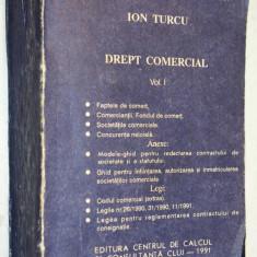 Ion Turcu - Drept Comercial vol. I - Carte Drept comercial
