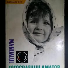 Alexandru Dicu - Manualul fotografului amator - Carte Fotografie