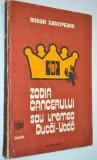 Cumpara ieftin Mihail Sadoveanu - Zodia Cancerului sau Vremea Ducai Voda (1983)
