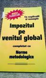 Impozitul pe venitul global, 225 pagini, 10 lei